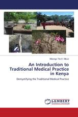 An Introduction to Traditional Medical Practice in Kenya