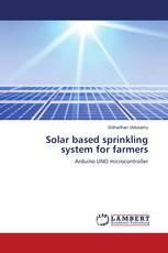Solar based sprinkling system for farmers