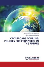 CROSSROADS TOURISM: POLICIES FOR PROSPERITY IN THE FUTURE