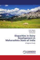 Disparities in Dairy Development in Maharashtra State of India