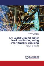 IOT Based Ground Water level monitoring using smart Quality Checking