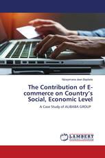 The Contribution of E-commerce on Country's Social, Economic Level