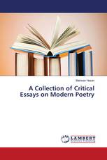 A Collection of Critical Essays on Modern Poetry