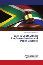 Law in South Africa: Employee Pension and Police Brutality