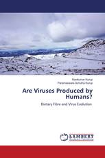 Are Viruses Produced by Humans?