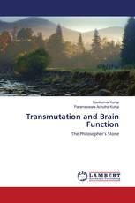 Transmutation and Brain Function