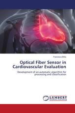 Optical Fiber Sensor in Cardiovascular Evaluation