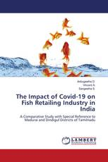 The Impact of Covid-19 on Fish Retailing Industry in India