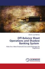 Off-Balance Sheet Operations and Shadow Banking System