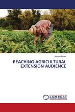 REACHING AGRICULTURAL EXTENSION AUDIENCE