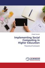 Implementing Social Computing in Higher Education