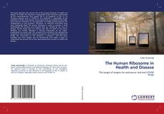 The Human Ribosome in Health and Disease