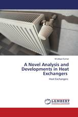 A Novel Analysis and Developments in Heat Exchangers