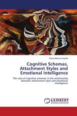 Cognitive Schemas, Attachment Styles and Emotional Intelligence