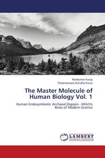 The Master Molecule of Human Biology Vol. 1