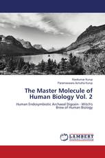 The Master Molecule of Human Biology Vol. 2