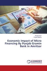 Economic Impact of Micro Financing By Punjab Gramin Bank in Amritsar