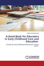 A Hand Book for Educators in Early Childhood Care and Education