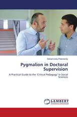 Pygmalion in Doctoral Supervision