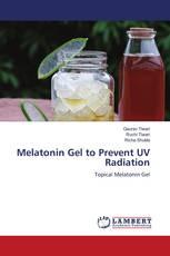 Melatonin Gel to Prevent UV Radiation