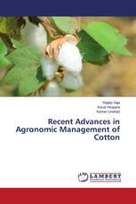 Recent Advances in Agronomic Management of Cotton