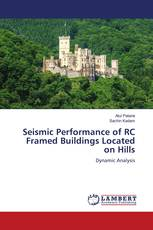 Seismic Performance of RC Framed Buildings Located on Hills