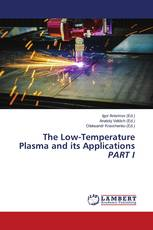 The Low-Temperature Plasma and its Applications PART I