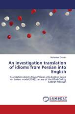 An investigation translation of idioms from Persian into English