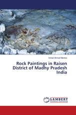 Rock Paintings in Raisen District of Madhy Pradesh India