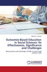 Outcomes-Based Education in Social Sciences: Its Effectiveness, Significance and Challenges