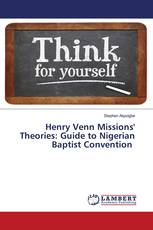Henry Venn Missions' Theories: Guide to Nigerian Baptist Convention