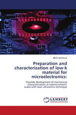 Preparation and characterization of low-k material for microelectronics: