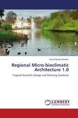 Regional Micro-bioclimatic Architecture 1.0