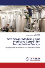 Soft-Sensor Modeling and Predictive Control for Fermentation Process
