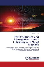 Risk Assessment and Management across Industries with Novel Methods