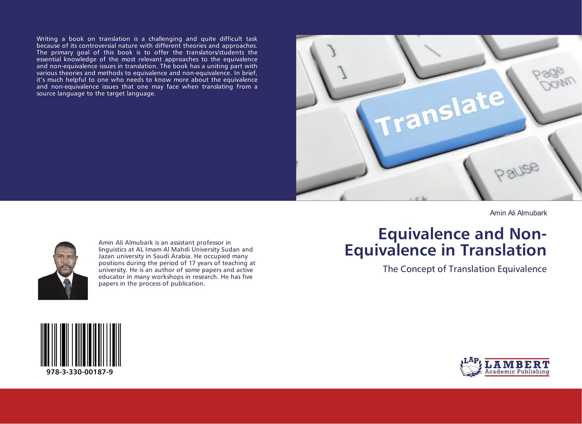 the concept of equivalence in translation What is equivalence jakobson nida catford baker a)having equality of value, force or importance routeledge 1992 first edition mona baker in other words baker offers a more detailed list of conditions upon which the concept of equivalence can be defined different levels of the translation.