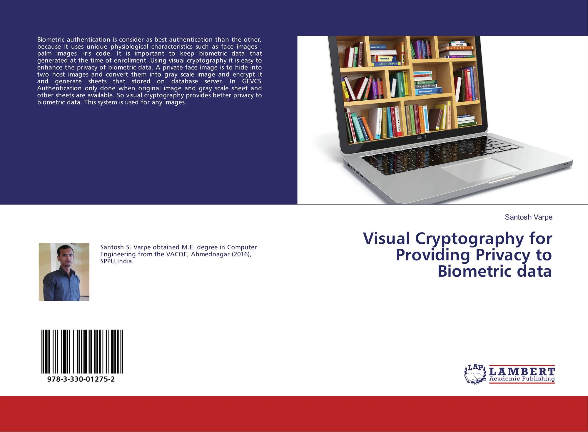 Visual Cryptography for Providing Privacy to Biometric data