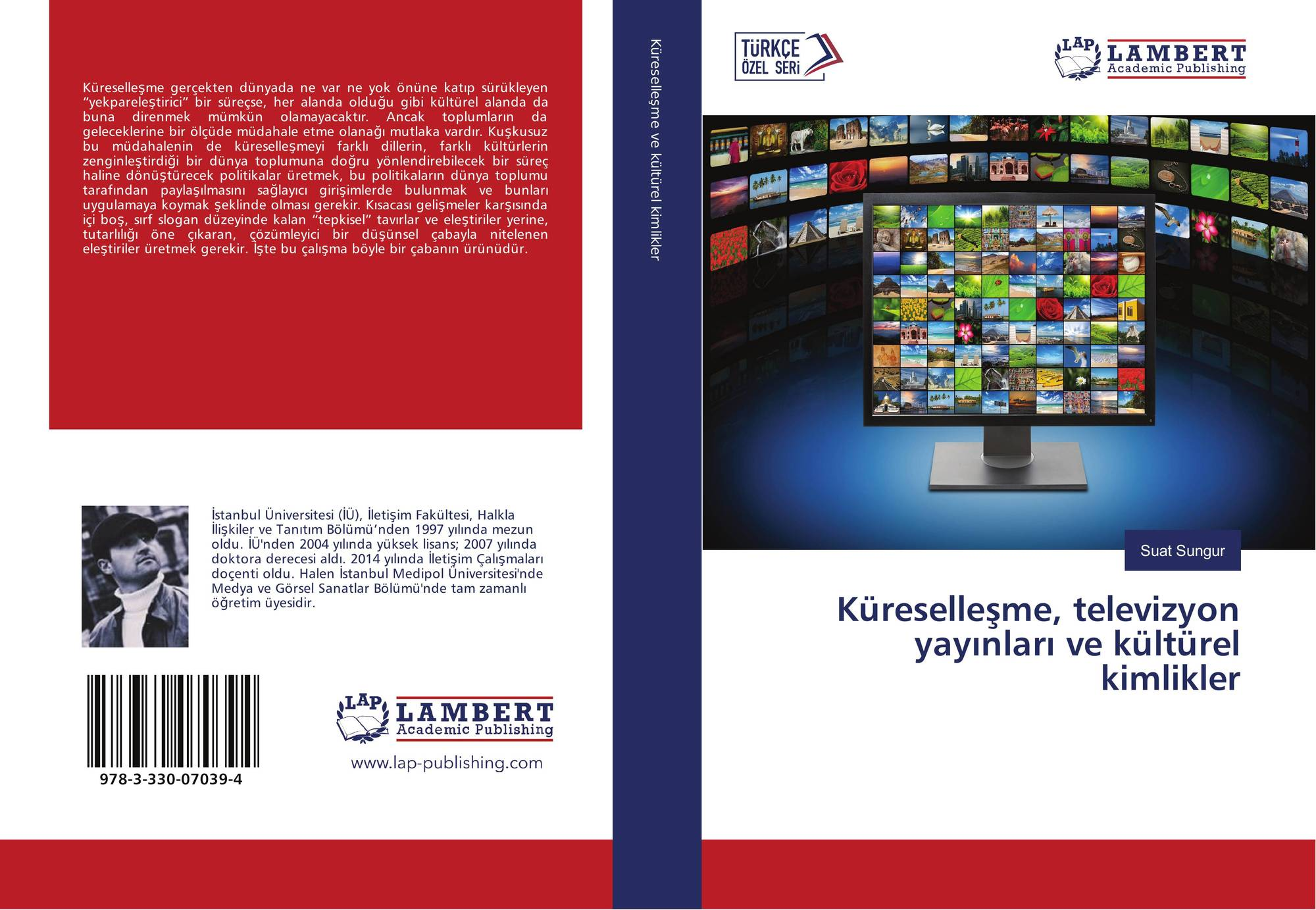 Küreselleşme, televizyon yayınları ve kültürel kimlikler,  978-3-330-07039-4, 3330070390 ,9783330070394 by Suat Sungur