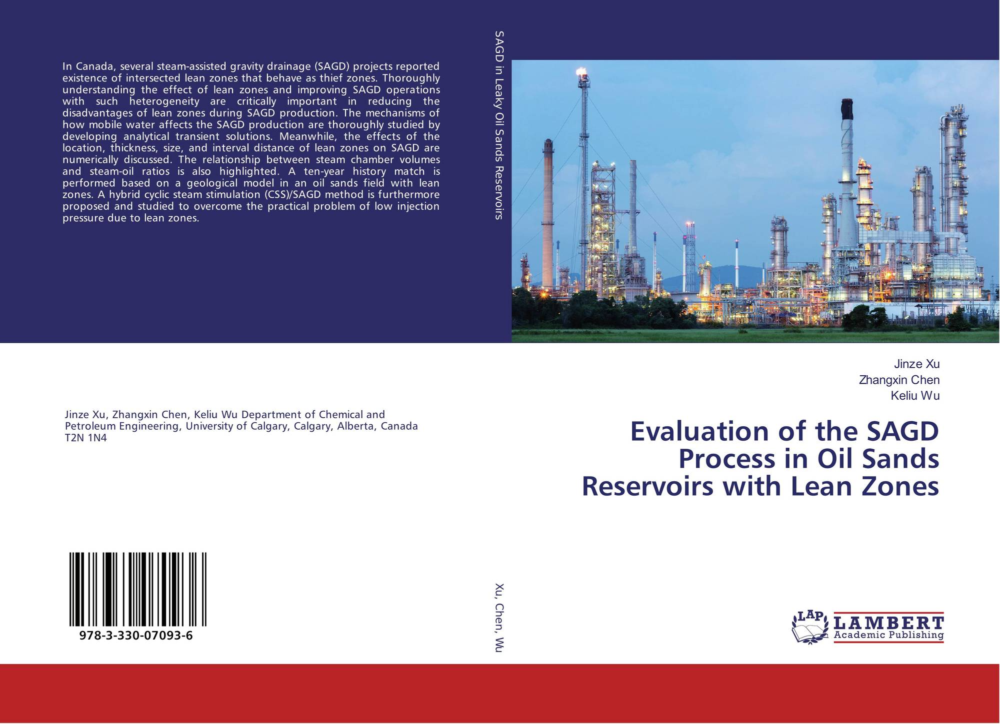 Evaluation of the SAGD Process in Oil Sands Reservoirs with Lean