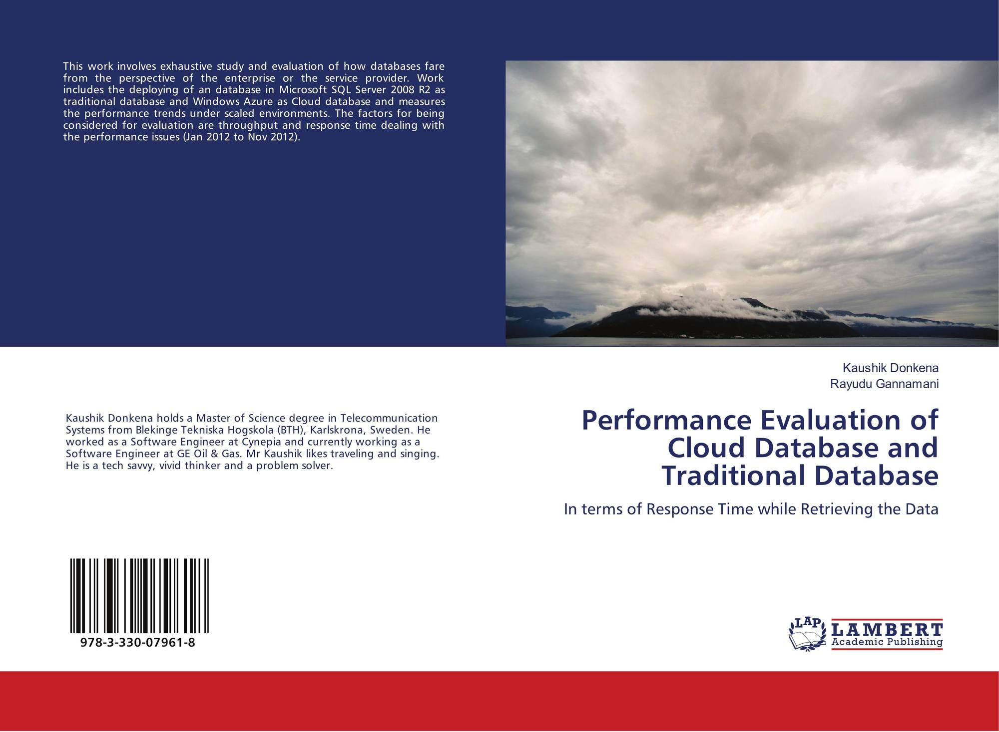 Performance Evaluation of Cloud Database and Traditional