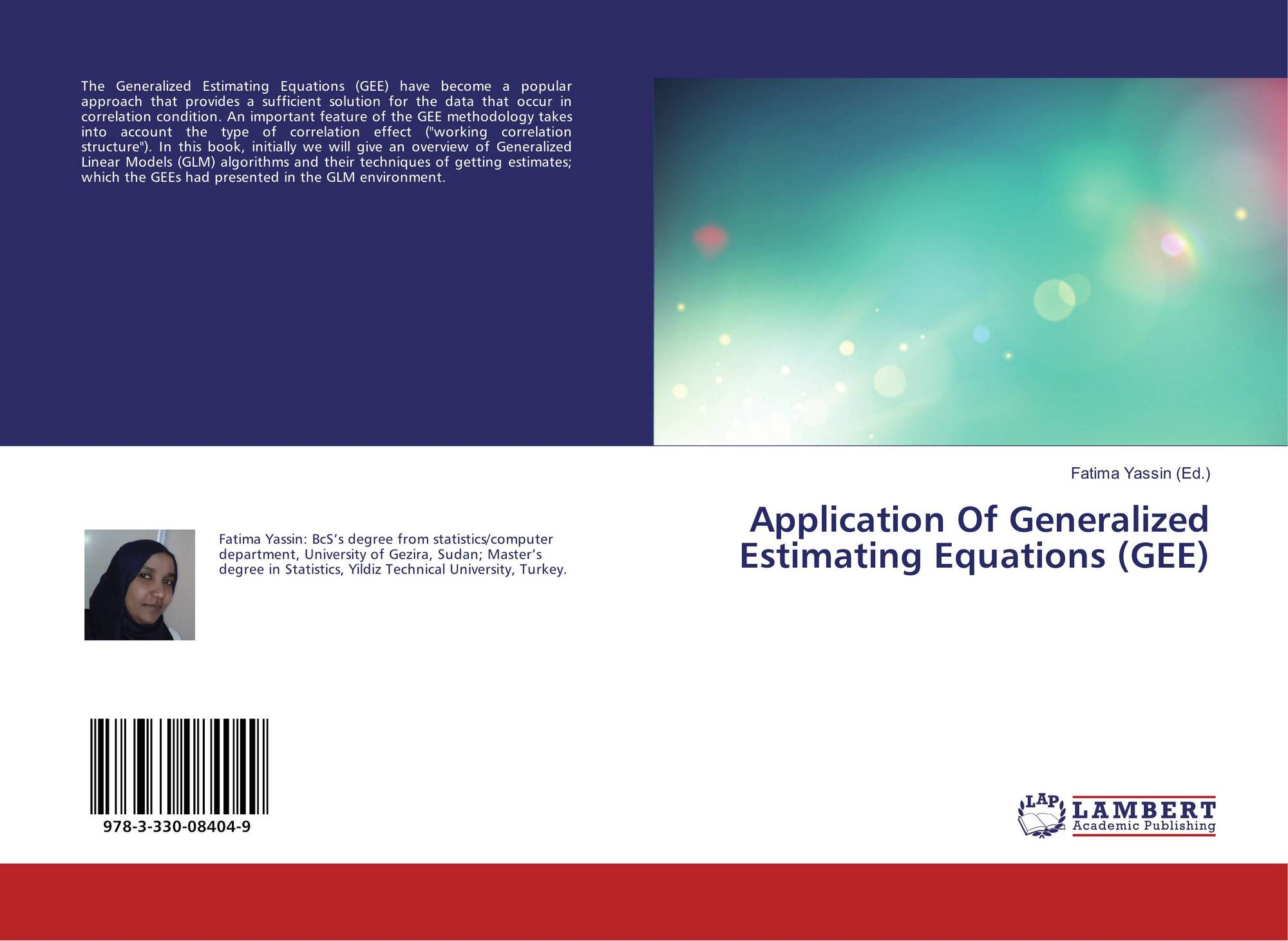 Application Of Generalized Estimating Equations (GEE), 978-3