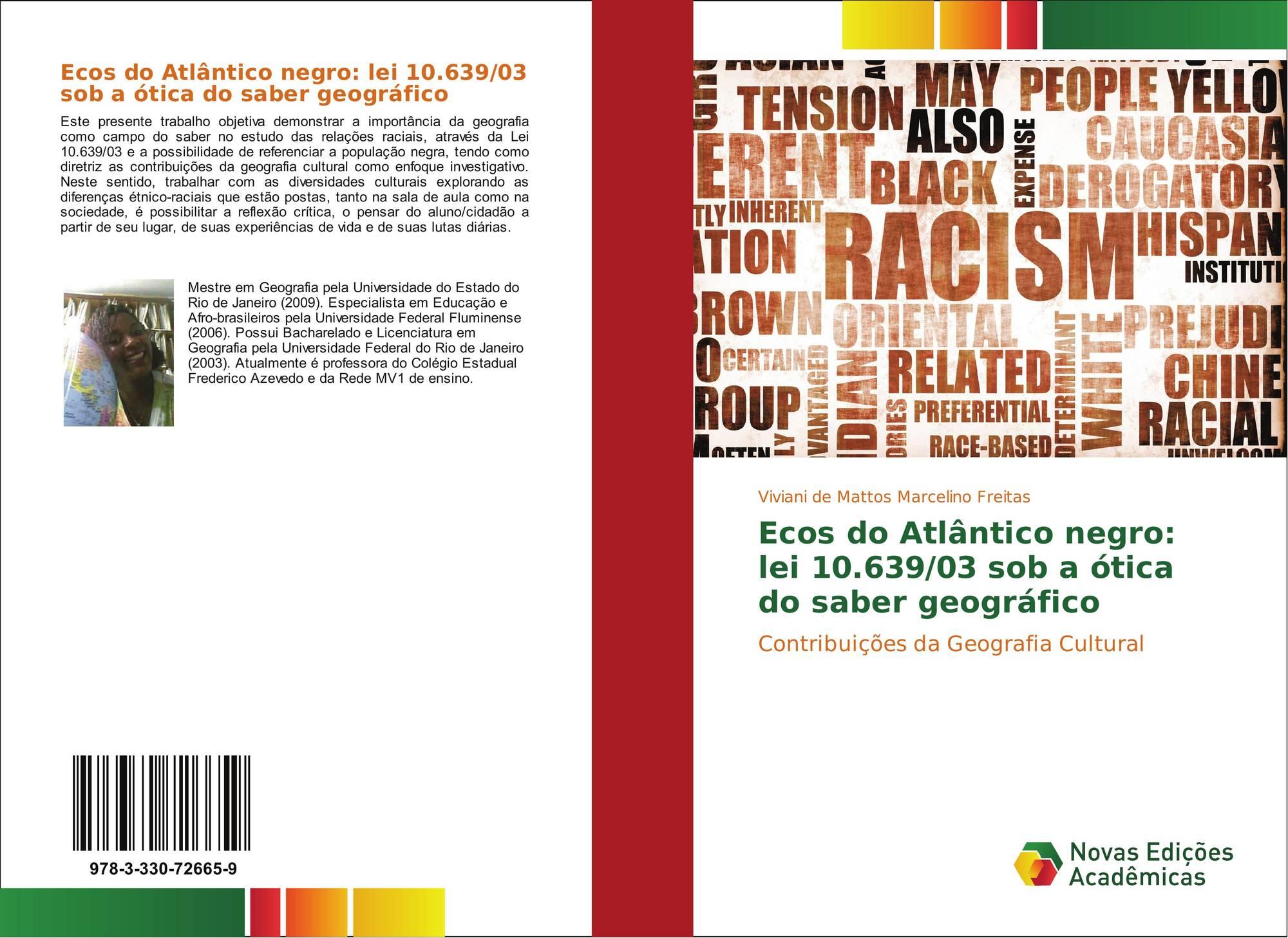 Bookcover of Ecos do Atlântico negro  lei 10.639 03 sob a ótica do saber  geográfico. 9783330726659 32a80e53c4