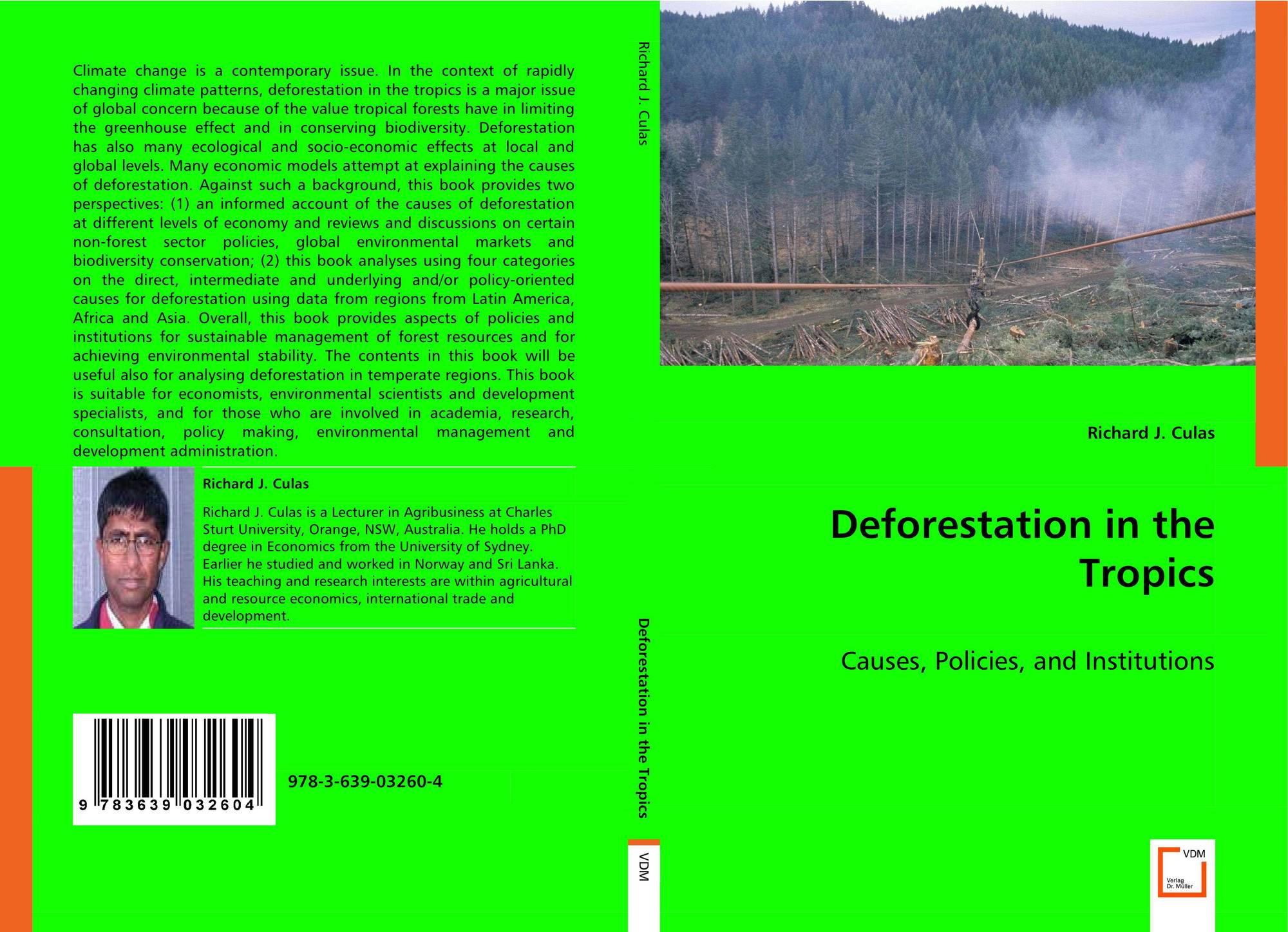 deforestation in the tropics Deforestation: deforestation, clearing or thinning of forests by humans to make the land available for other uses.