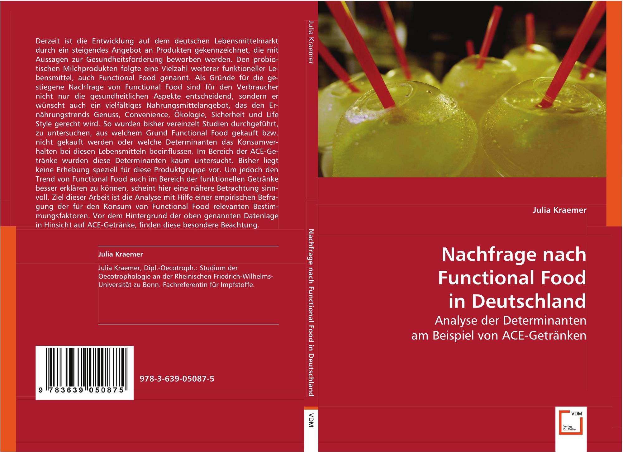Nachfrage nach Functional Food in Deutschland, 978-3-639-05087-5 ...