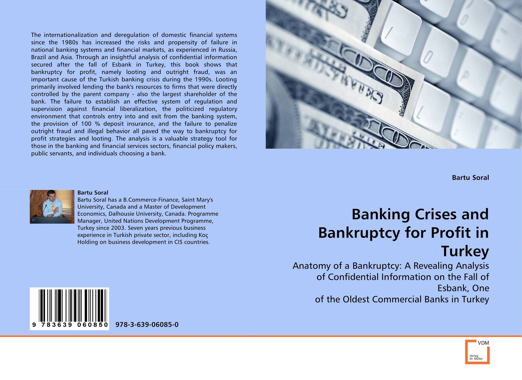 an analysis of the banking sector in the turkish financial system The fundamental challenges confronting the turkish financial system are to reduce the analysis shows how such an especially in the banking sector.