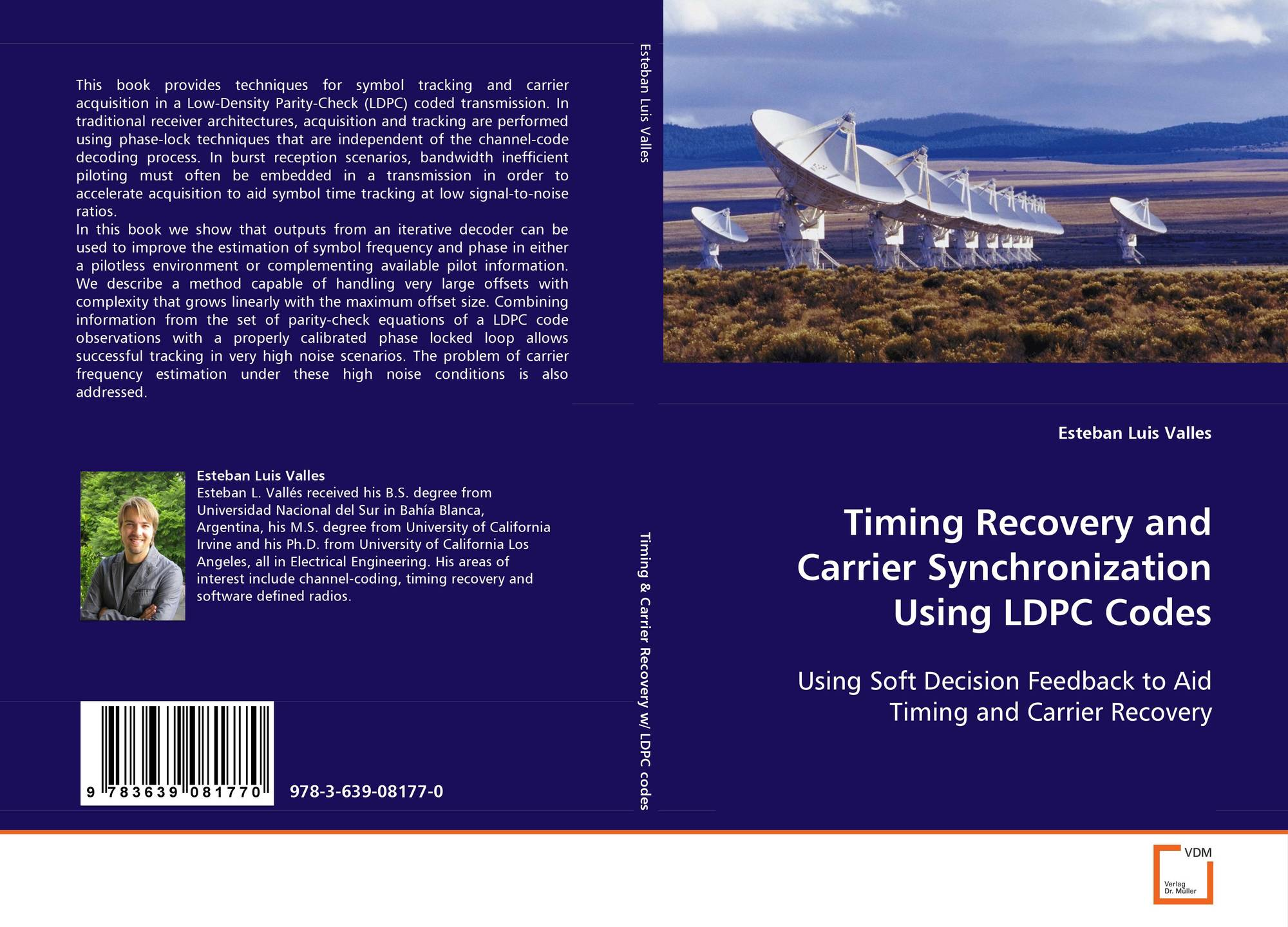 Timing Recovery and Carrier Synchronization UsingLDPC Codes