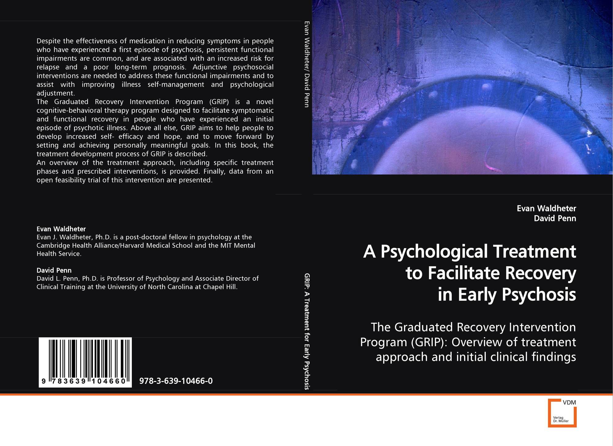 A Psychological Treatment to Facilitate Recoveryin Early