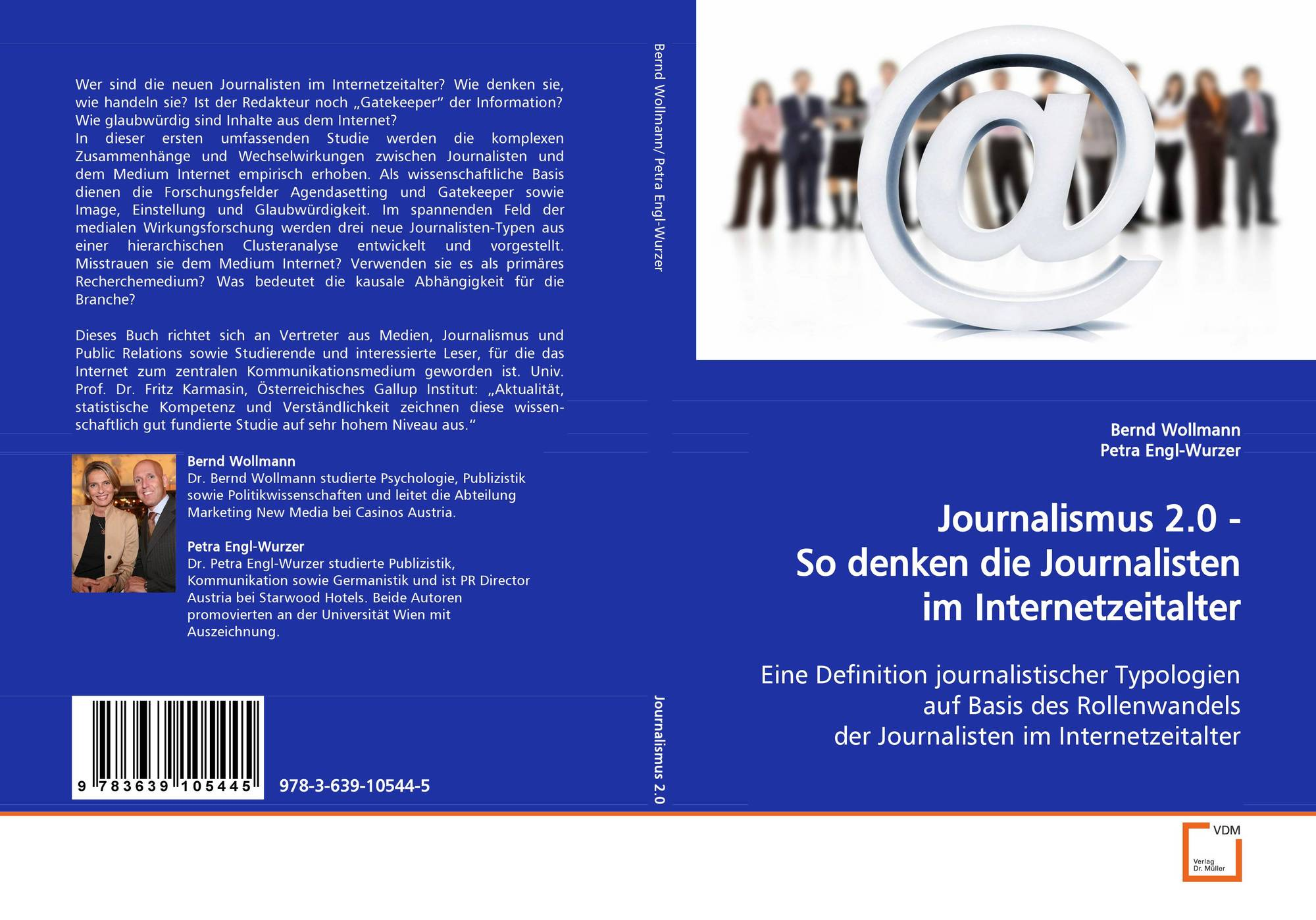 Journalismus 2.0 -So denken die Journalisten im Internetzeitalter ...