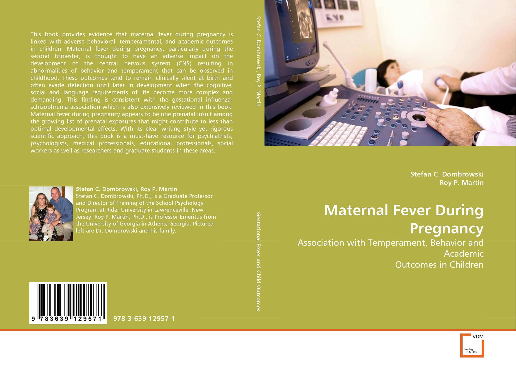 Maternal Fever During Pregnancy, 978-3-639-12957-1