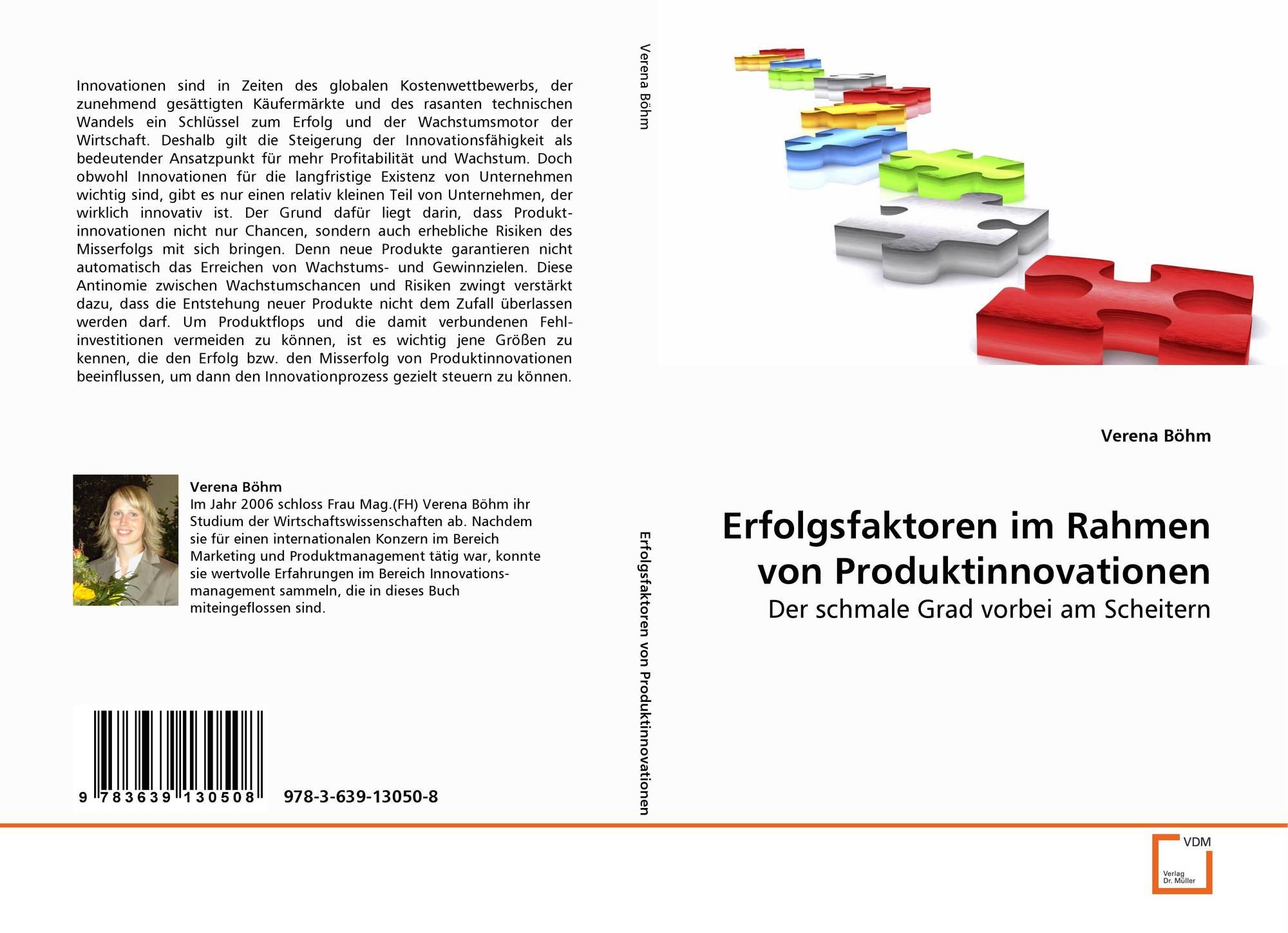 Erfolgsfaktoren im Rahmen von Produktinnovationen, 978-3-639-13050-8 ...